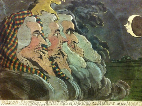 Weird Sisters; Ministers of Darkness; Minions of the Moon, James Gillray, 1791 (Parody of Henry Fuseli's Three Weird Sisters)